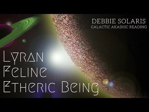 Galactic Akashic Reading- Lyran Feline Etheric Being