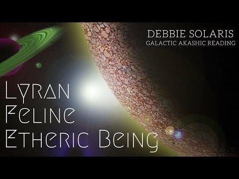 Galactic Akashic Reading | Lyran Feline Etheric Being