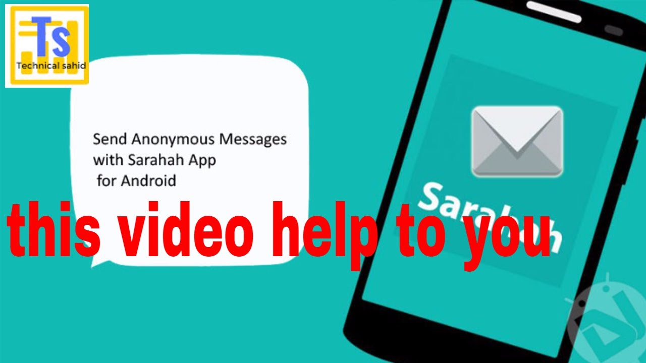 how to Send Anonymous Messages with Sarahah App for Android