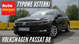 Volkswagen Passat B8 - typowe usterki