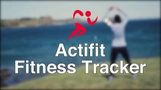 Actifit Fitness Tracker Tutorial