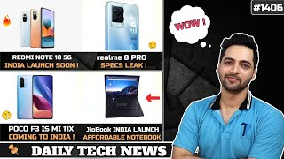 POCO F3 (Mi11X India),Redmi Note 10 5G India,JioBook 4G Laptop,Micromax Premium Phone,realme 8 Specs