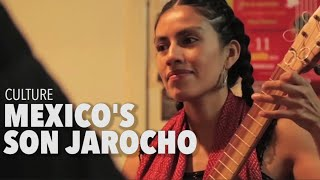 Culture: Mexico's Son Jarocho