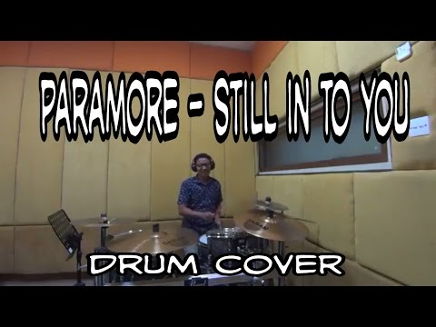 PARAMORE - STILL INTO YOU DRUM COVER --agungaholic