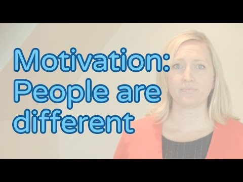 Motivation: People are different