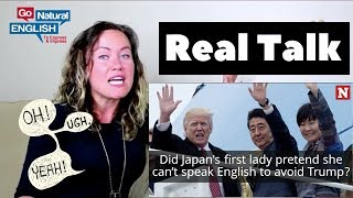 Go Natural English Vocabulary Lesson: Japan's 1st Lady Speaks English?!
