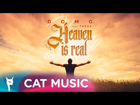 DOMG feat. Theea - Heaven Is Real
