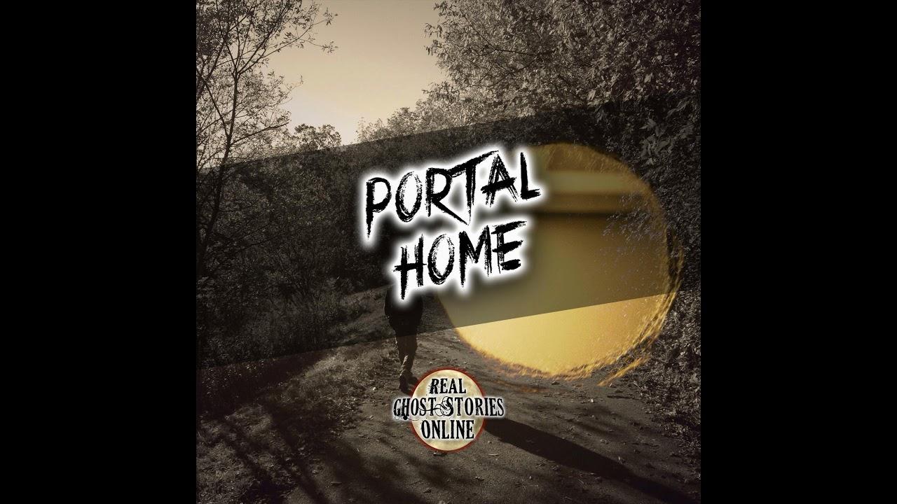 Portal Home | True Ghost Stories