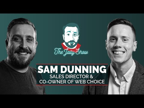 The Jaily Show with Sam Dunning from Web Choice