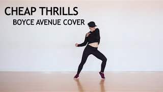 Cheap Thrills (Boyce Avenue Cover) | Rhiannon Hopkins Dance Choreography
