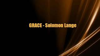 GRACE - Solomon Lange (lyrics)