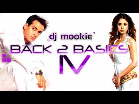 Dj Mookie - Ek Ladki Ko Dekha  [Back 2 Basics IV]