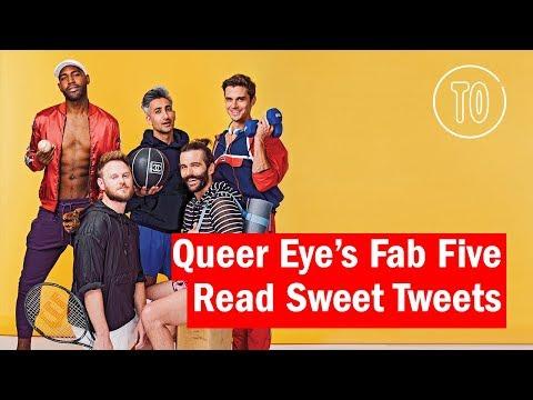 Queer Eye's Fab Five Read Sweet Tweets