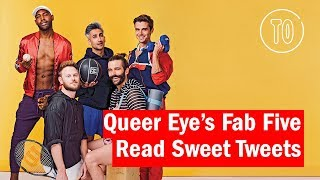 Queer Eye's Fab Five Read Sweet Tweets