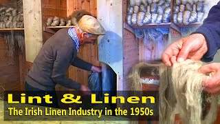 Making Irish Linen & Vintage Flax farming - Traditional Crafts of Ireland Documentary
