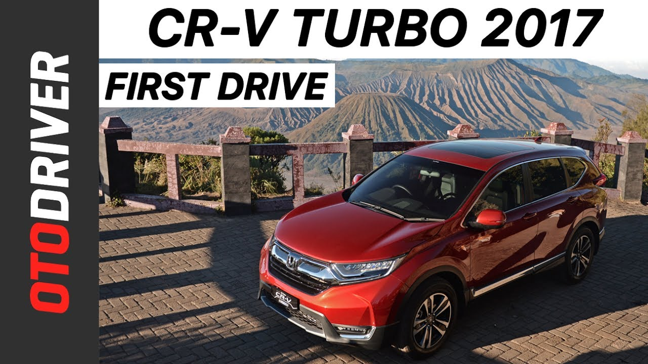 Honda CR-V Turbo 2017 Indonesia | First Drive | OtoDriver | Supported by GIIAS 2017 & Honda CR-V Turbo 2017 Indonesia | First Drive | OtoDriver ...