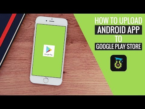 How To Publish Android Apps In Google Play Store