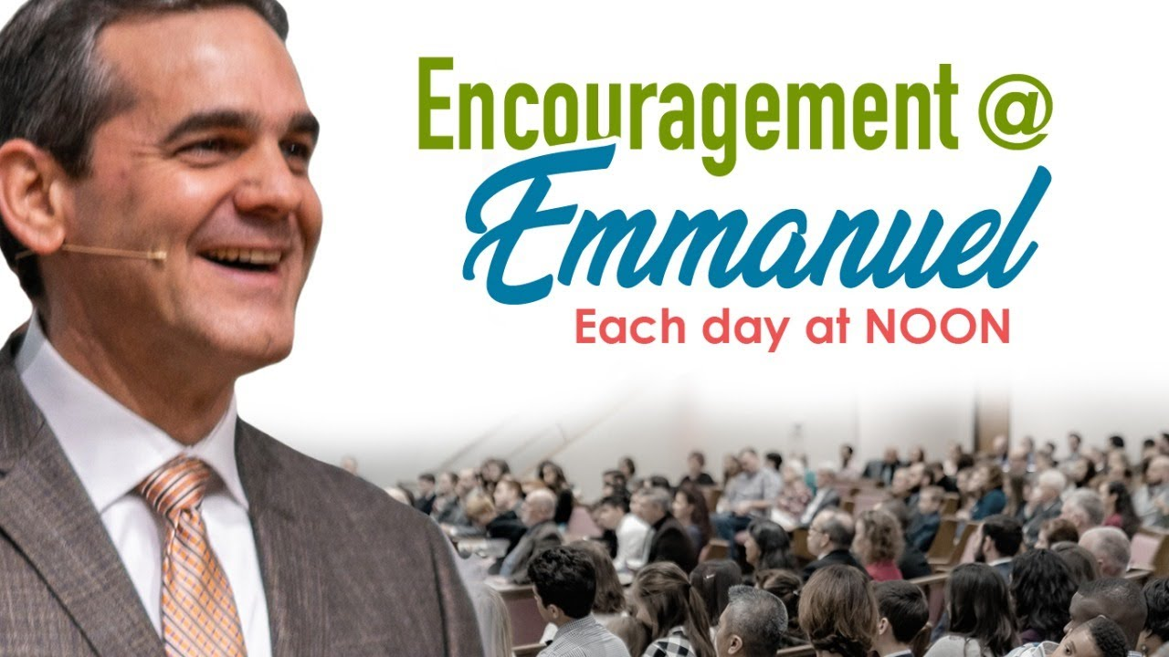 Encouragement @ Emmanuel 3/27/20