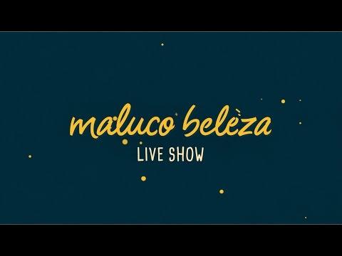 Maluco Beleza LIVESHOW - Ângelo Rodrigues