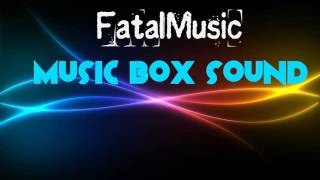 FatalMusic - Music box sound (dubstep)