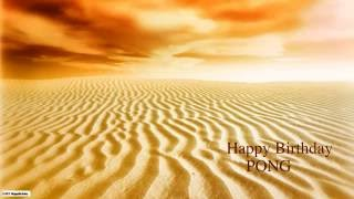 Pong  Nature & Naturaleza - Happy Birthday