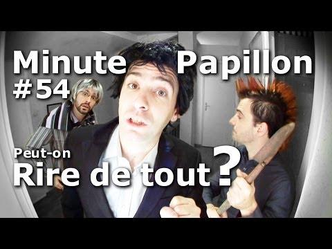 Minute Papillon #54 Peut-on rire de tout? (Feat Desproges)