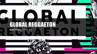 GLOBAL REGGAETON Sample Pack | Royalty Free Vocals, Loops, One-Shots, MIDI's, Presets and More