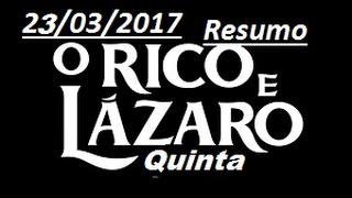 Resumo de quinta feira O Rico e lazaro.23/03/2017