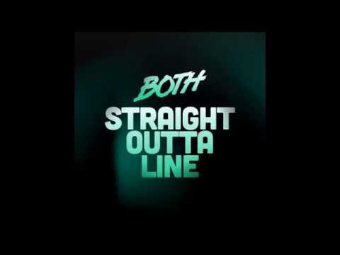 Both - Straight Outta Line (Radio Edit)