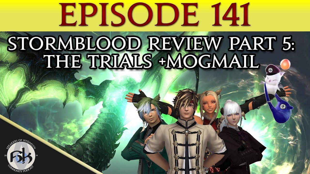 [FFXIV] Stormblood Review Part 5: The Trials & MogMail | SoH | #141