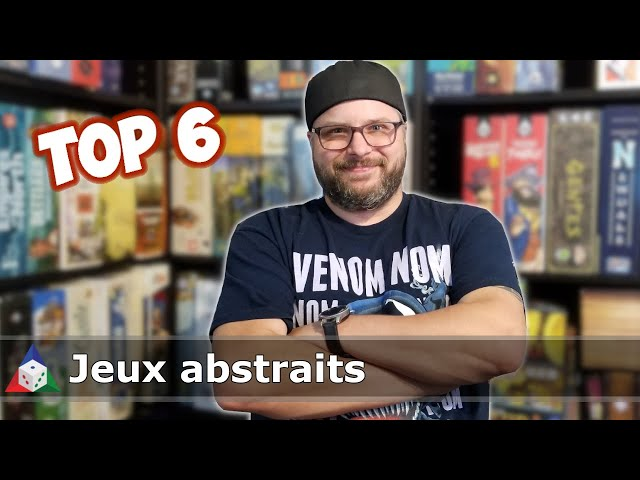 Top 6 - Jeux abstraits