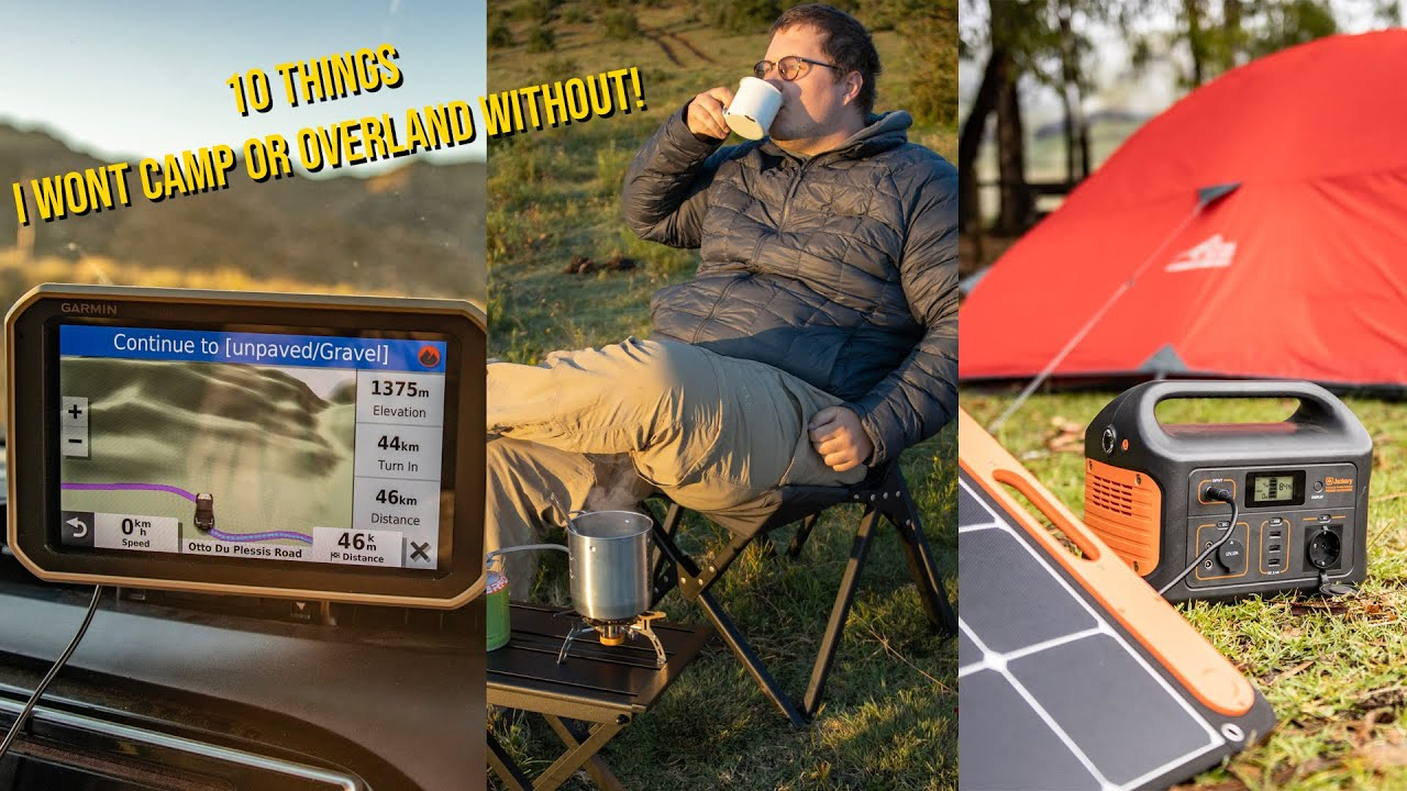 10 Things I Wont Go Overlanding/Camping Without! 2021