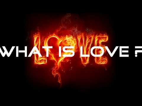 DeeJayOne - What is Love - Love is ...