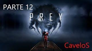 PREY   Gameplay ITA Parte 12 L