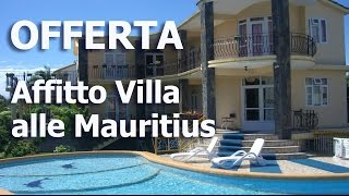 Offerta affitto casa vacanze Grand Baie Pereybere Mauritius: 100€/settimana