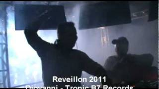 Diovanni - Tronic B7 Records - Reveillon 2011. .