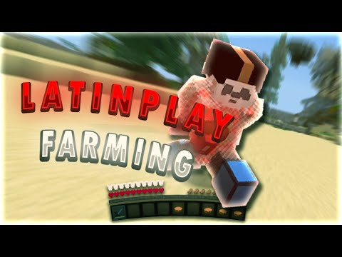 LatinPlay Farming #1