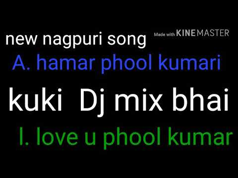 New Nagpuri song  A hamar phool Kumari DJ mix