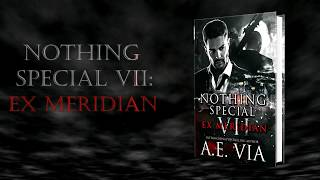 Nothing Special VII: EX Meridian Book Trailer