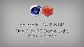 Redshift Quicktip - One Click RS Dome Light