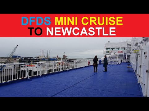 ✅ DFDS MINI CRUISE [ AMSTERDAM - NEWCASTLE ] PRINCESS SEAWAYS