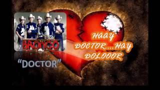 DOCTOR letra BRONCO en vivo