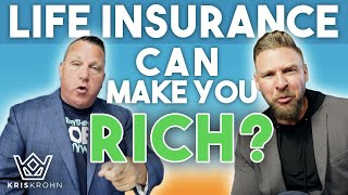How to Use Whole Life Insurance to Get Rich
