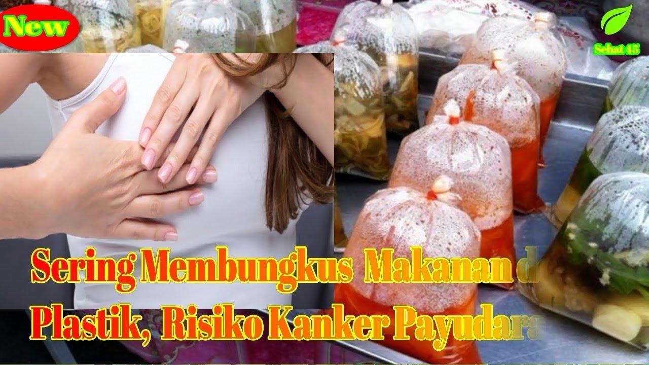 Bahaya bungkus Makanan dengan Plastik, Risiko Kanker ...