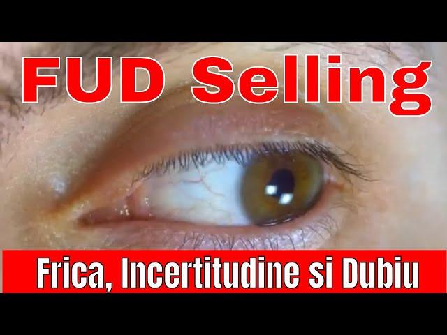 FUD Selling. Cum să vinzi Frică, Incertitudine și Dubiu