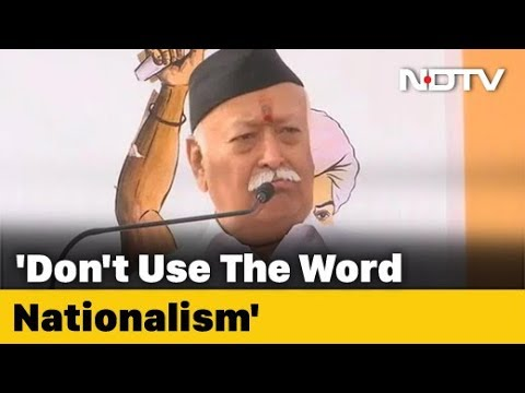 """Avoid """"Nationalism"""" Word, It Implies Nazism, Says RSS Chief"""