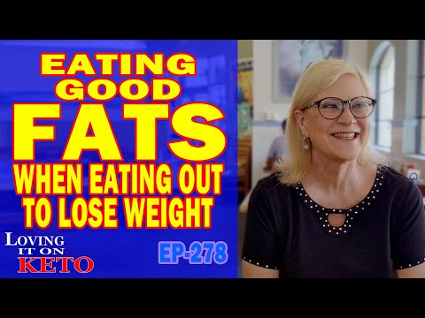 EATING GOOD FATS WHEN EATING OUT TO LOSE WEIGHT /  KETO /   CARNIVORE / WEIGHT LOSS / KETO DIET