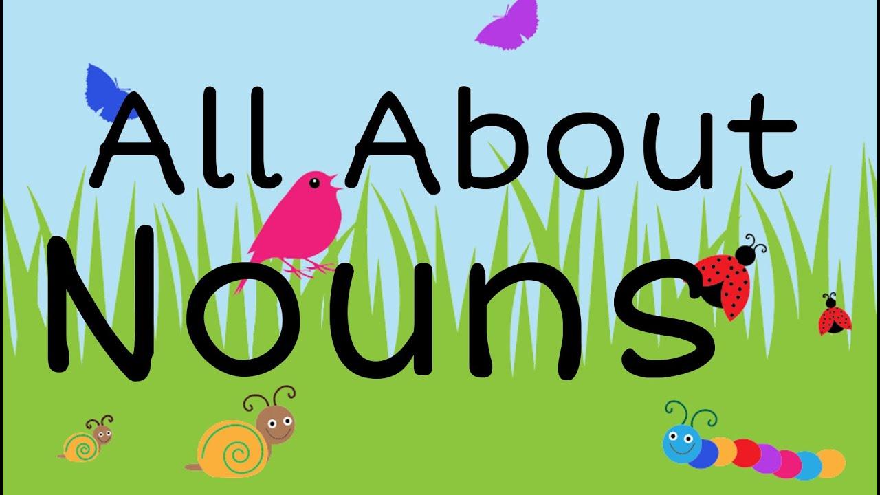 All About Nouns: English Grammar for Kids - FreeSchool