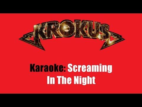 Karaoke: Krokus / Screaming In The Night