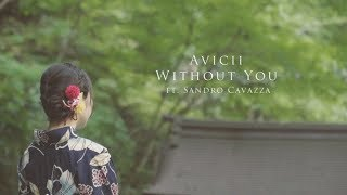 avicii - without you ft. sandro cavazza[Unofficial]